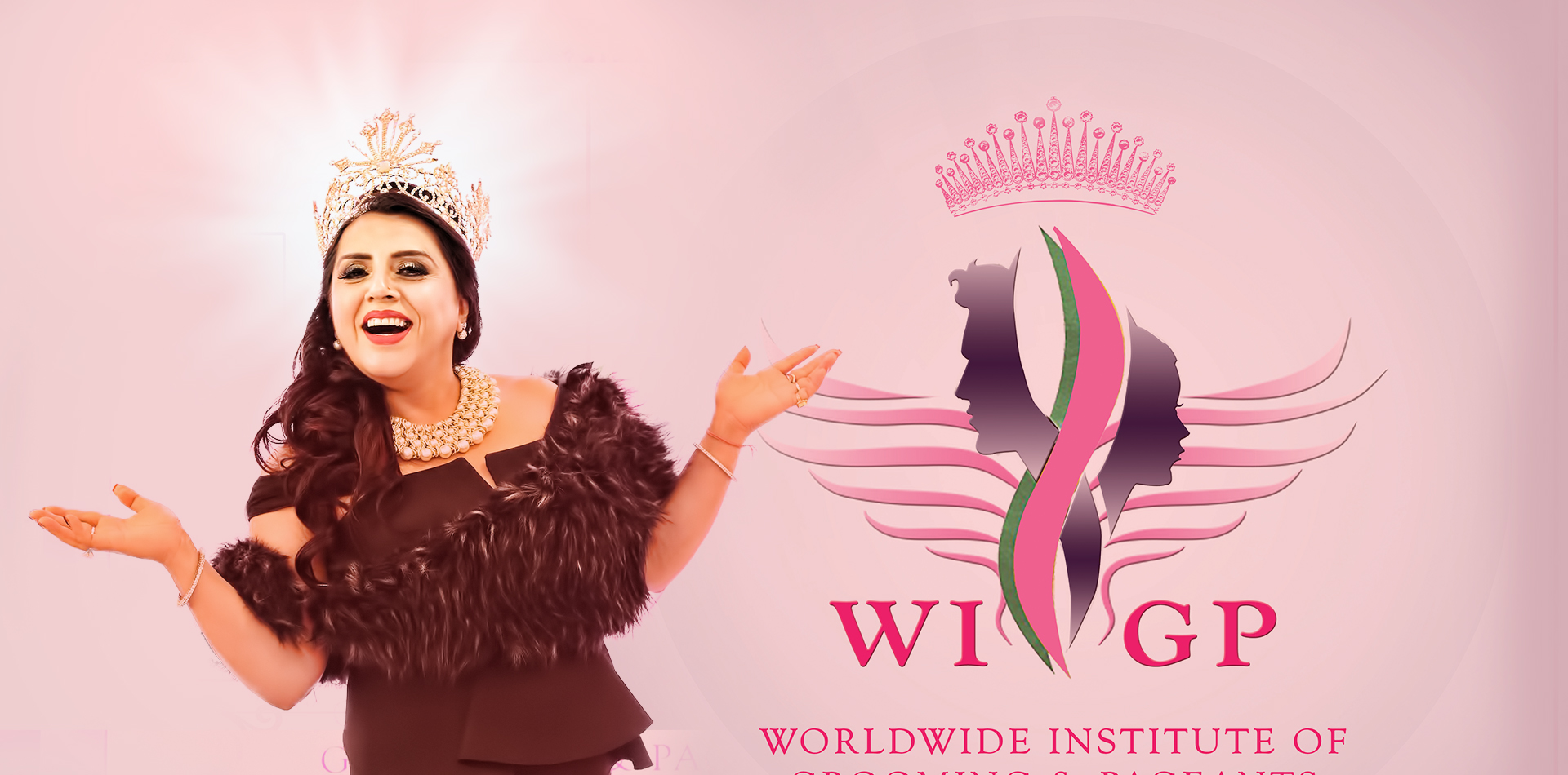 WORLDWIDE INSTITUTE OF <br>GROOMING & PAGEANTS